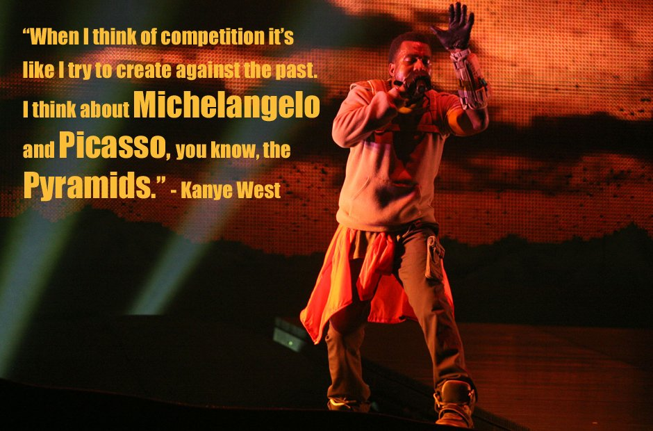 Kanye West pyramids inspirational quote