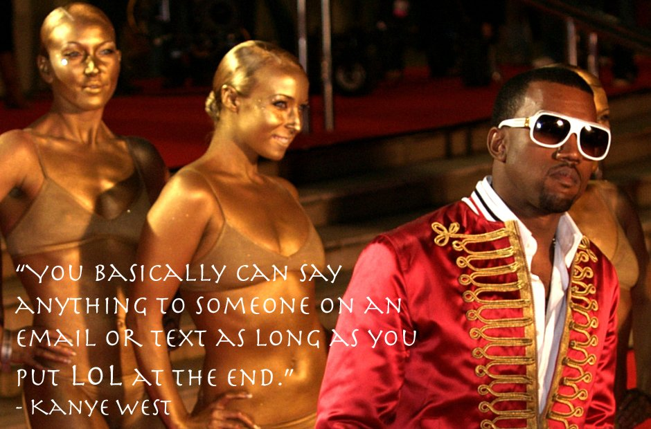 Kanye West email inspirational quote
